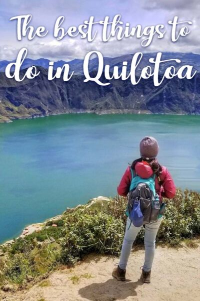 Best things to do in Quilotoa Lake Ecuador