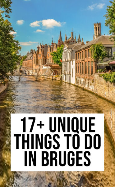 17+ things to do in Bruges in one day