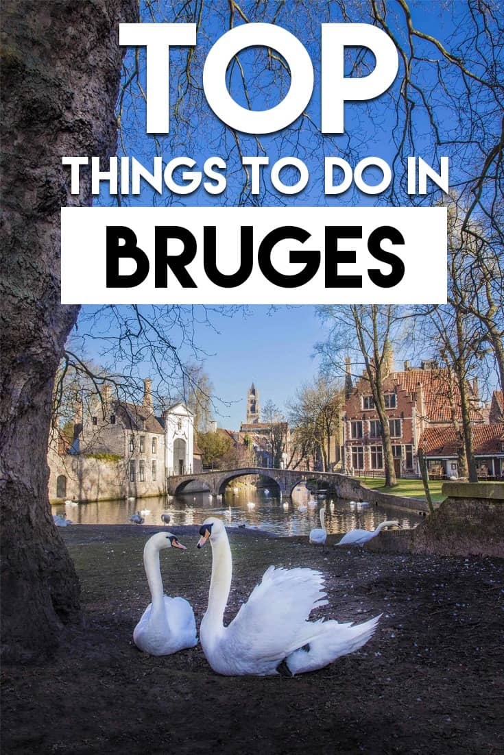 Top things to do in Bruges. A complete guide to explore Bruges in one day.