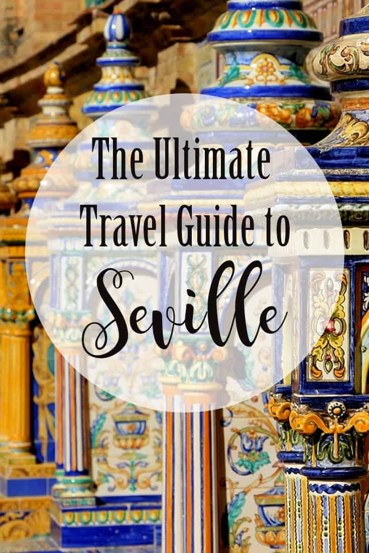 Ultimate Travel Guide to Seville