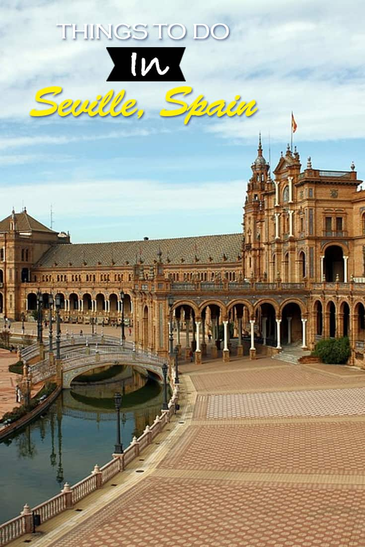 What to do and see in Seville Spain