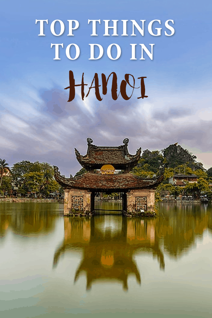The best things to do in Hanoi