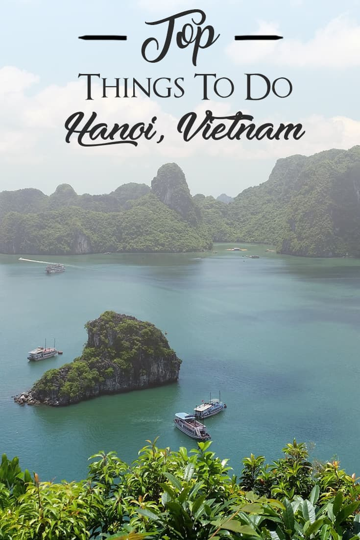 Top things to do in Hanoi, Vietnam