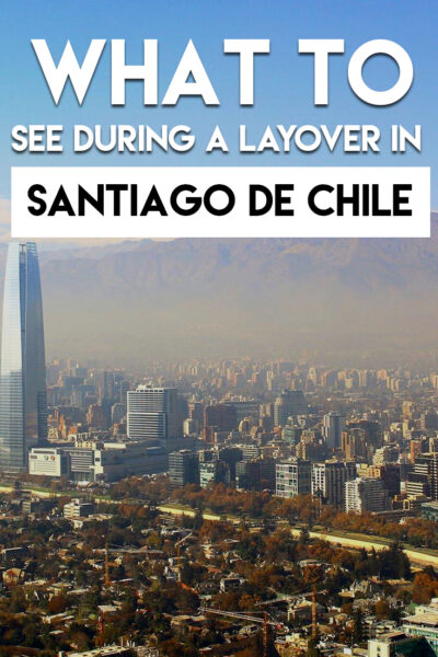 What to do in Santiago de Chile in one day