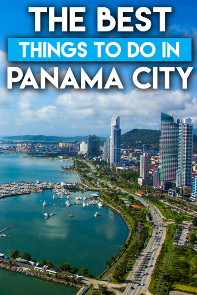 The best things to do in Panama in one day
