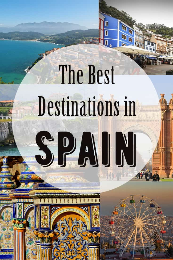 The Best Destinations in Spain