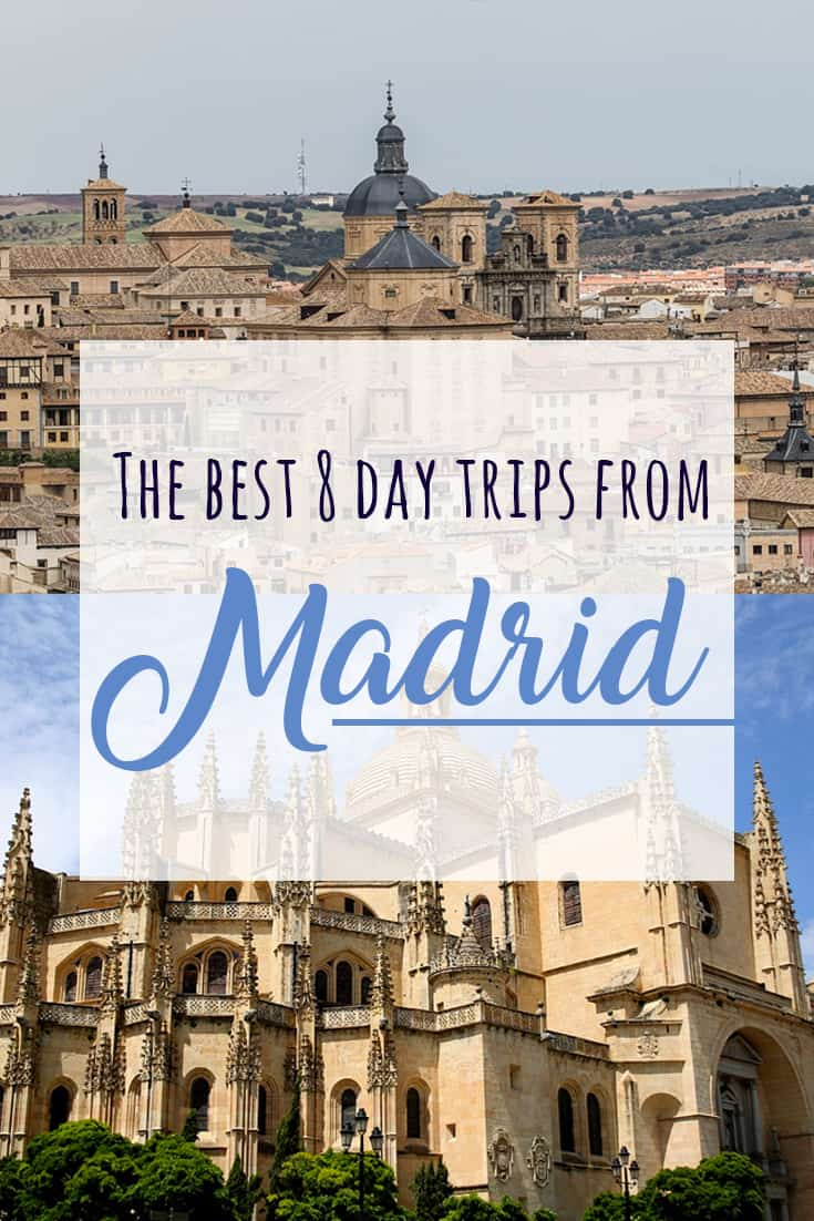 Best 8 day trips from Madrid