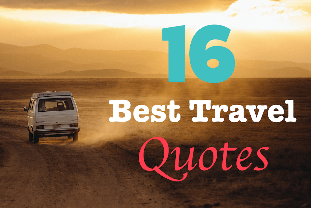 Travel Quotes - Adventure Quote - Travel the world quotes - Travel advice