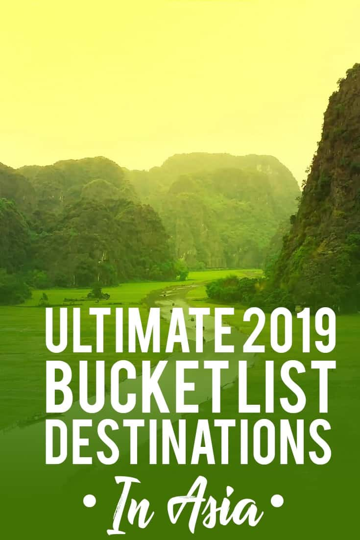 Your Ultimate Asia Bucket List For 2019
