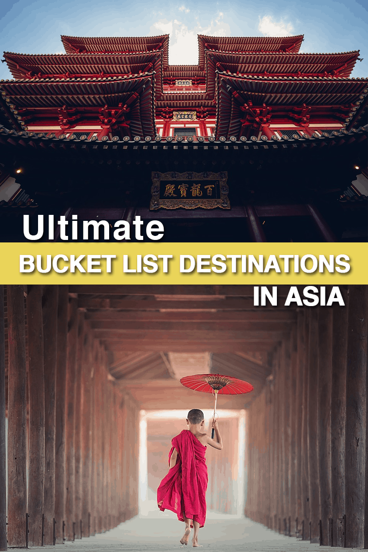 Travel Bucket list to visit the best destinations in Asia