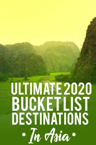 Ultimate Bucket List destinations in Asia