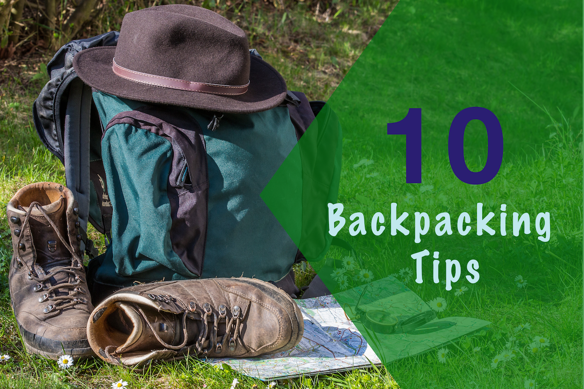 Top 10 Backpacking Tips
