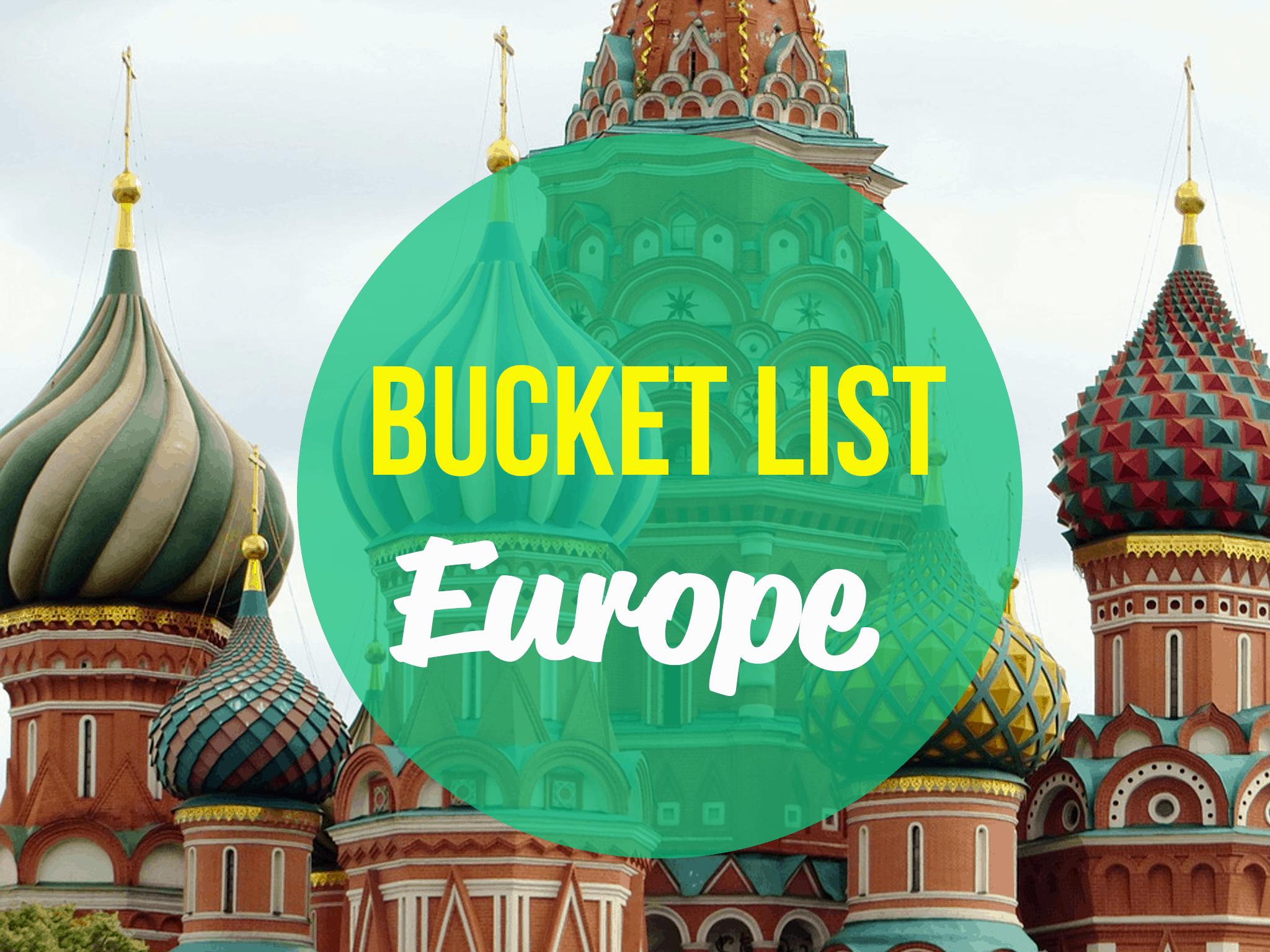 Ultimate Bucket list destinations in Europe
