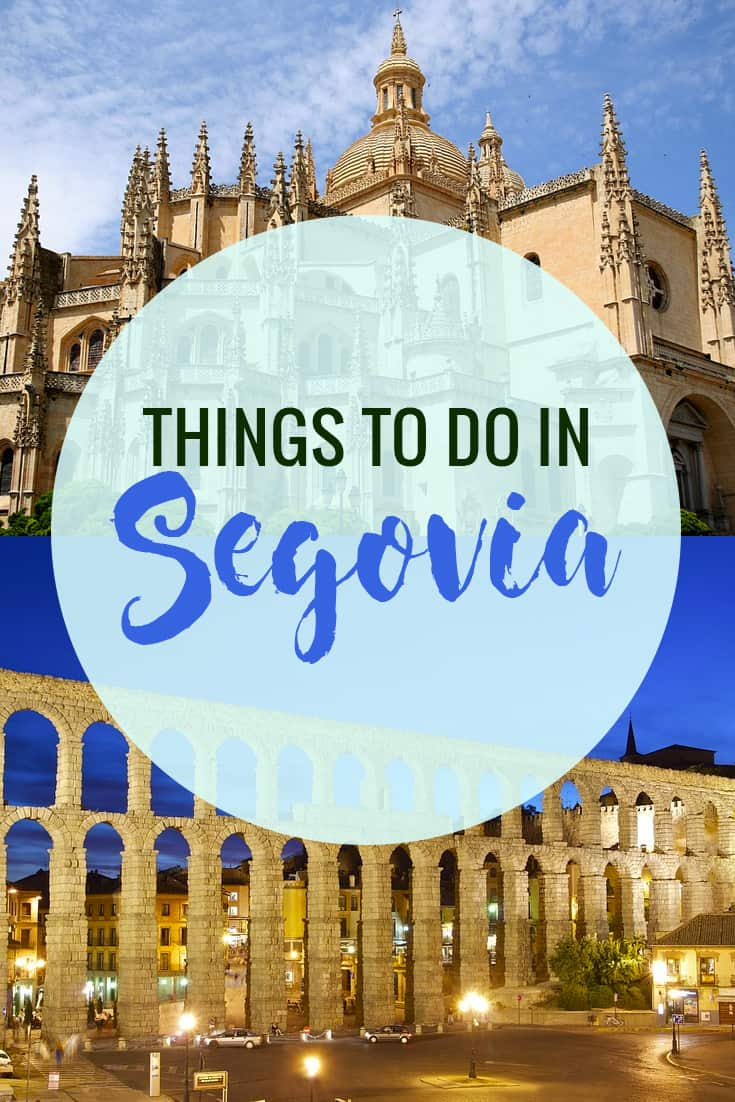 What to do and see in Segovia Spain in one day