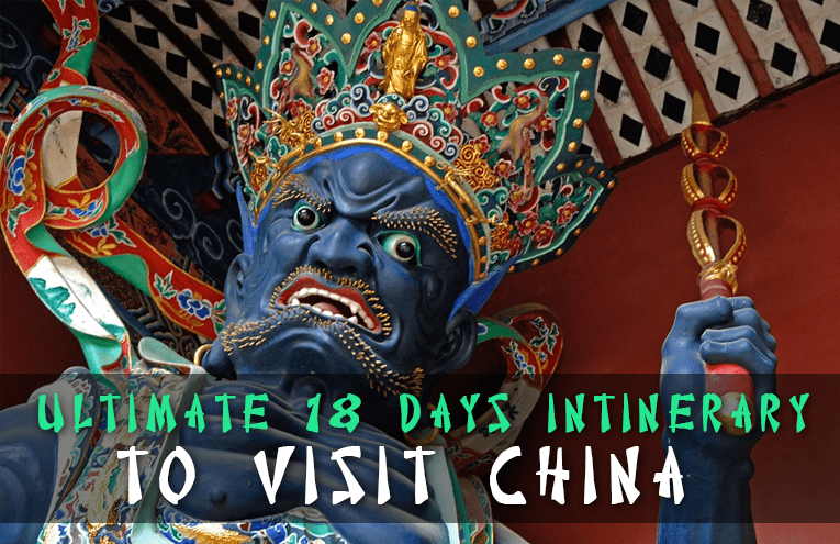 The Ultimate 18 Day Itinerary to Visit China