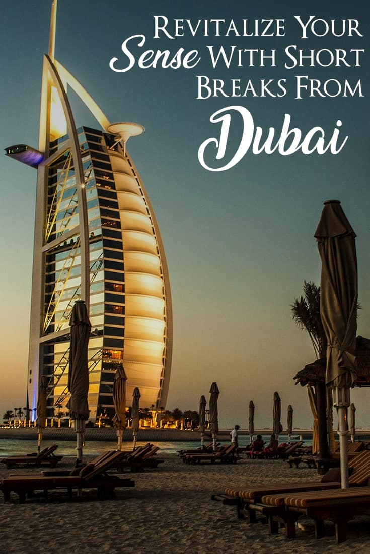 Must Take Day Trips From Dubai