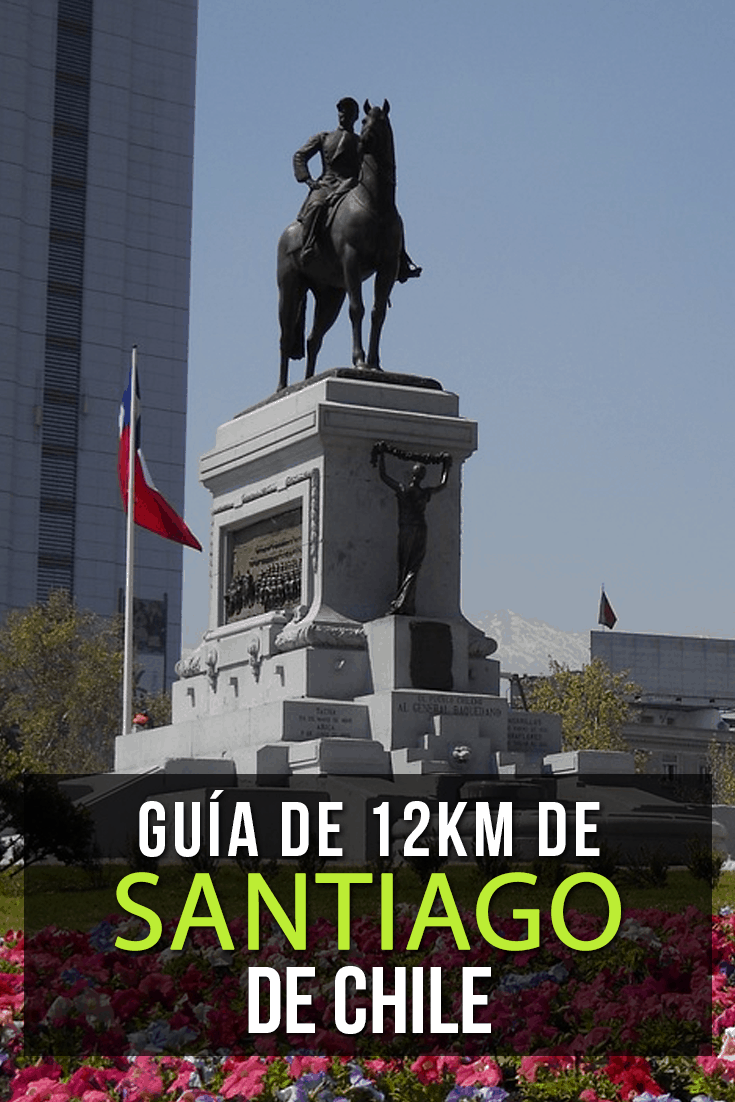 Guía de 12Km para caminar en Santiago de Chile