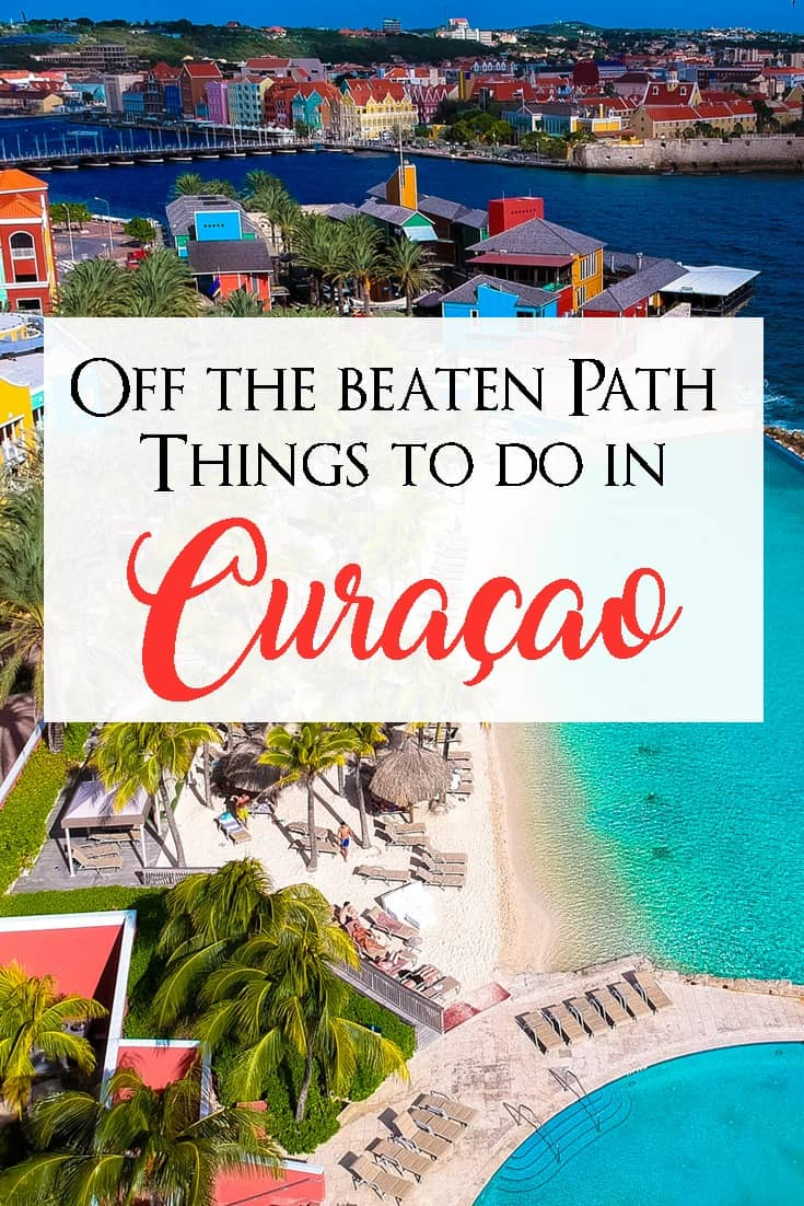 The Complete Curacao Travel Guide Things To Do In Curaçao