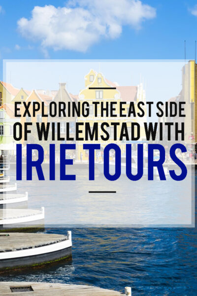 The best things to do in Willemstad with Irie Tours