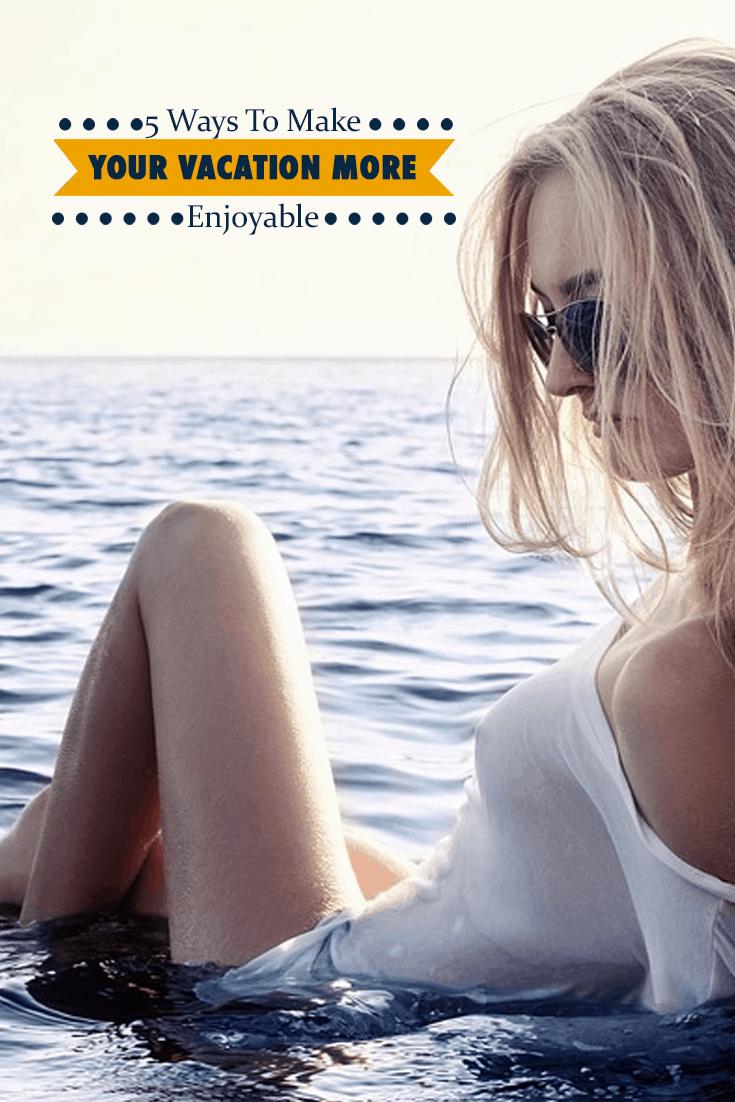 vacations-more-enjoyable