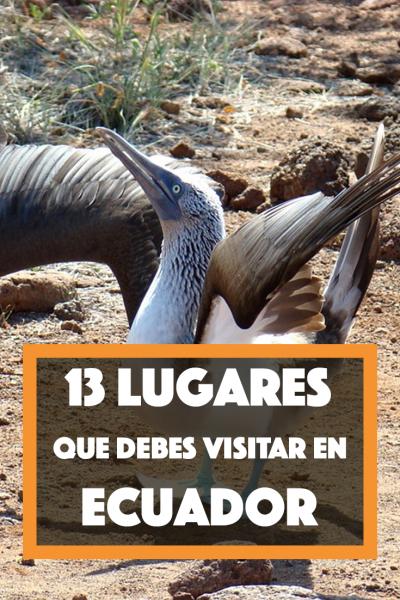 13 lugares turísticos que visitar en Ecuador