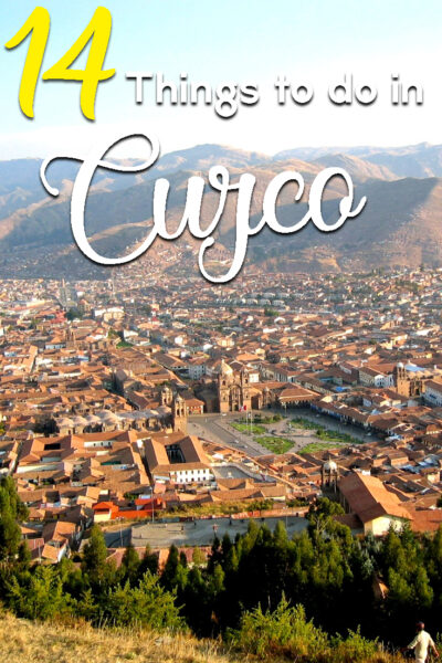The best things to do in Cusco, Peru
