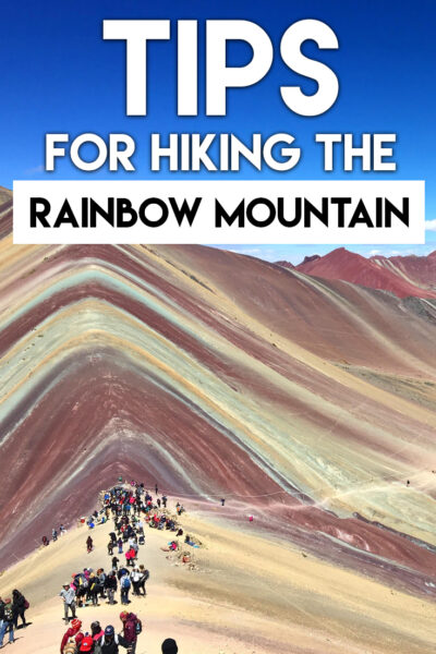 The complete guide to hike the Rainbow Mountain in Peru