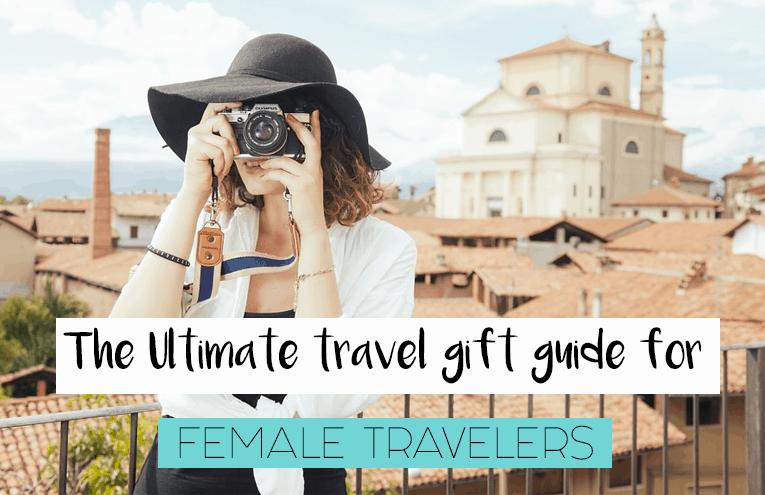 ultimate travel gift guide female