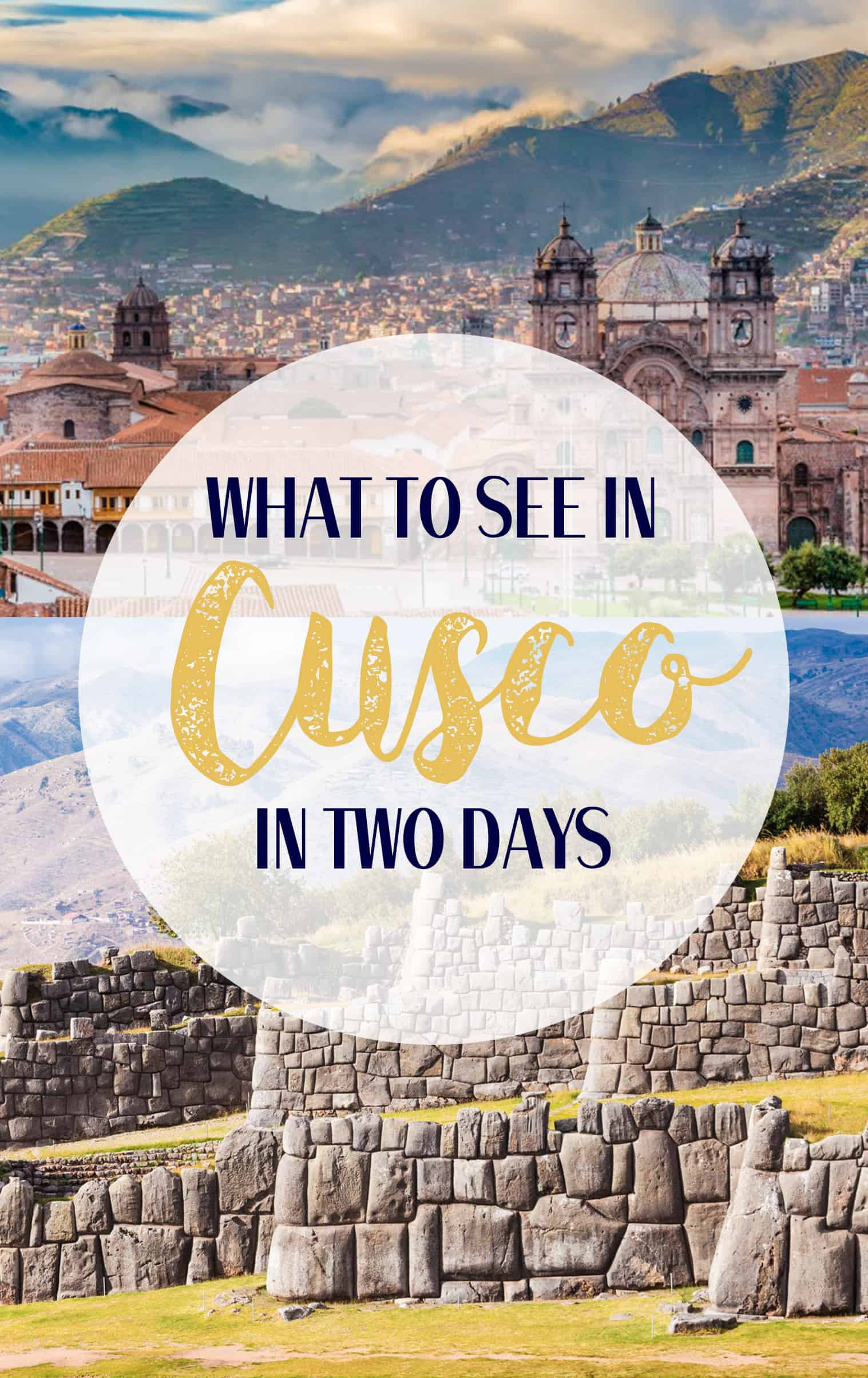 What to see in Cusco in 2 days