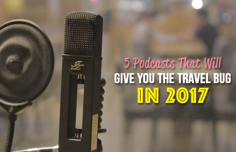 Top Travel Podcasts for 2017