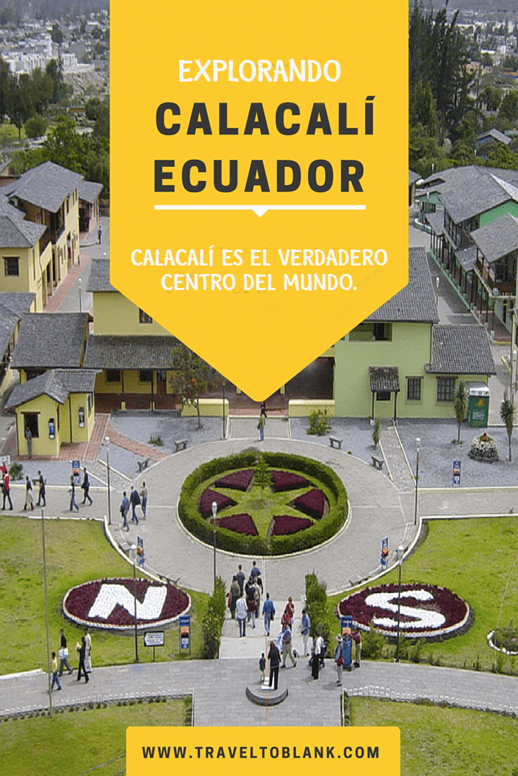 Explorando Calacalí, Ecuador