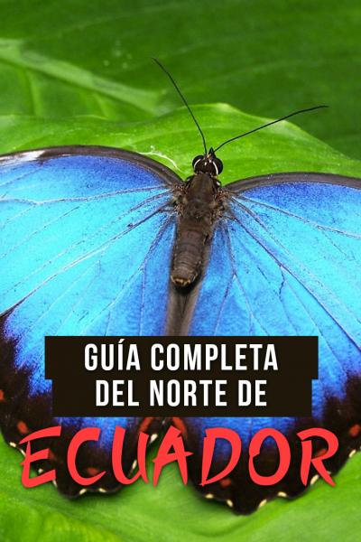 Guía completa de viaje por carretera en el norte del Ecuador