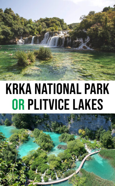 Which park is better Krka National Park or Plitvice Lakes?