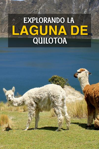 Explorando Quilotoa, Ecuador