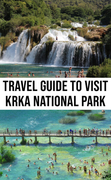 The ultimate travel guide to visit Krka National Park