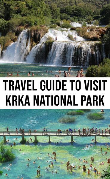 The ultimate travel guide to visit Krka National Park