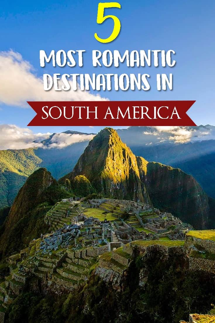 5 romantic south america