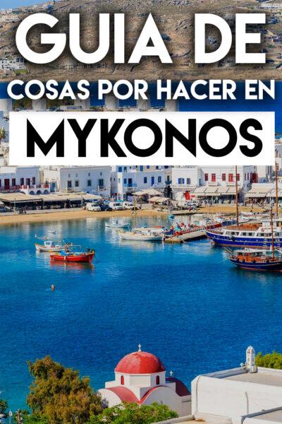 Las mejores cosas que hacer y que ver en Mykonos, Grecia