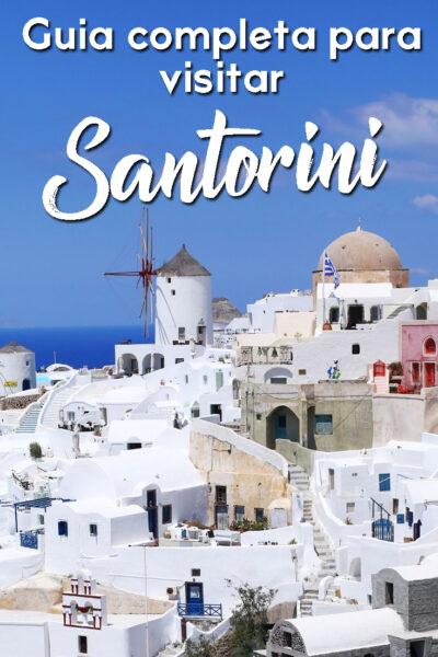 Guia completa para visitar Santorini
