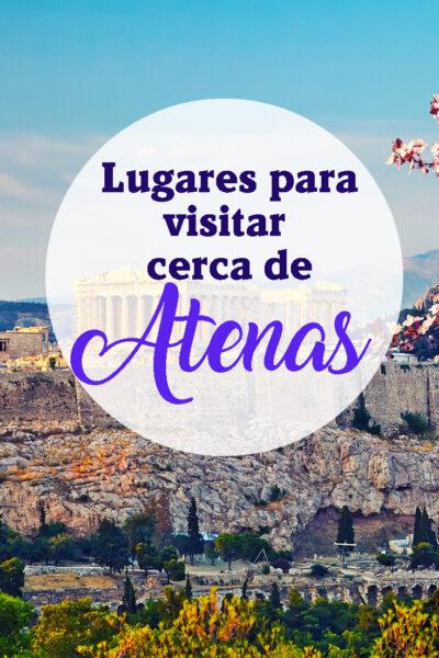 Lugares para visitar cerca de Atenas