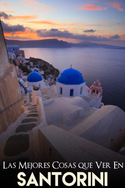Las mejores cosas que Ver en Santorini
