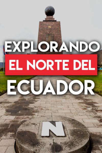 Explorando el norte del Ecuador por carretera