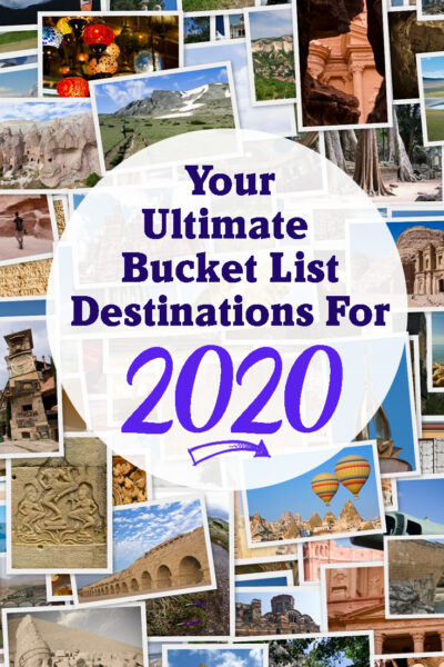 Ultimate Bucket List destinations for 2020