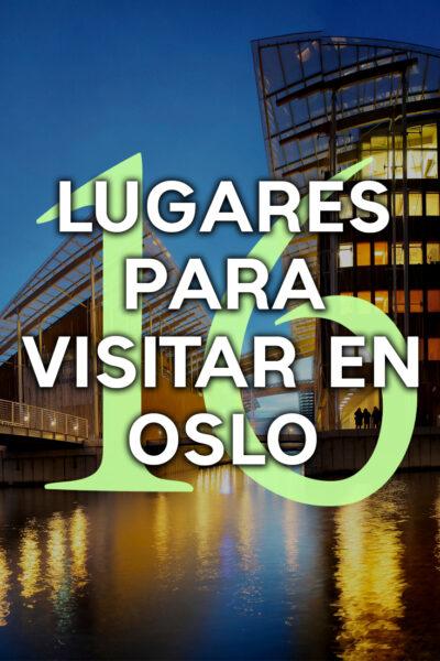 16 lugares para visitar en Oslo