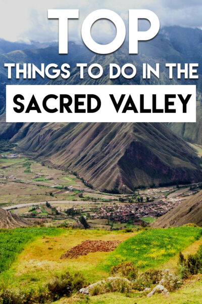 top things to visit in the sacred valley