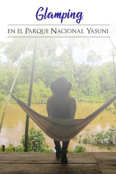Glamping en la selva ecuatoriana en el Yasuni