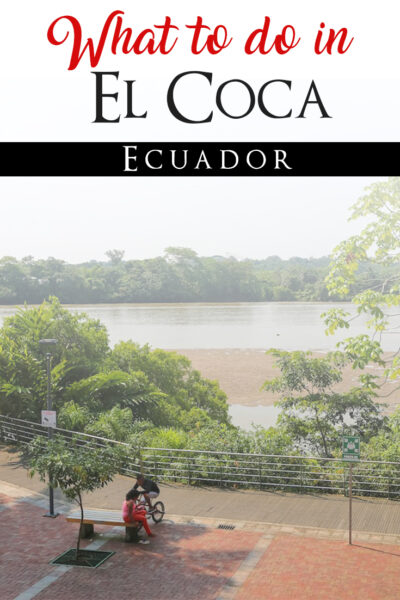 The best things to do in Coca, Ecuador
