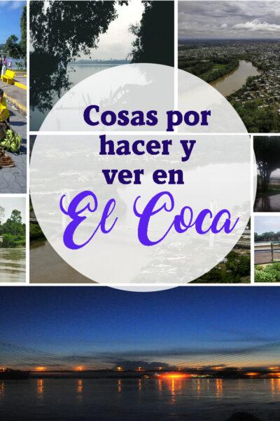 Guía de Cosas Para Ver y Hacer en El Coca, Ecuador: La Entrada a la Selva Ecuatoriana