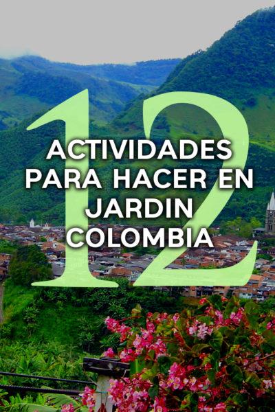 12 Actividades por hacer en tu paso por Jardin Colombia