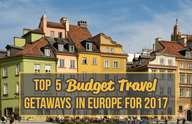 budget-travel-gateways-for-2017-europe